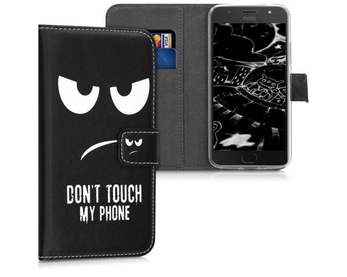 KWmobile Wallet Case Θήκη Πορτοφόλι με δυνατότητα Stand (42815.01) Don't touch my phone (Motorola Moto G5s)